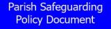 Parish Safeguarding Policy Document