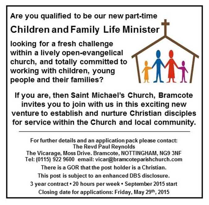 Saint Michael's, Bramcote - Children and Family Life Minister - Job Advert (May 2015)